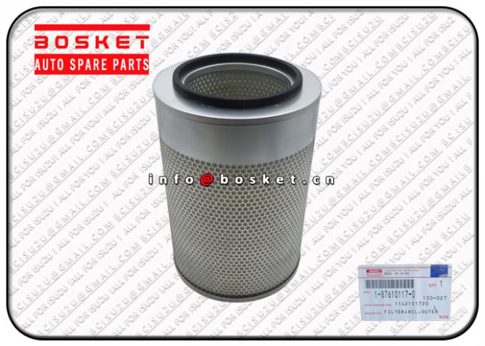 FTR33 6HH1 Isuzu Replacement Parts Outer ACL Filter 1876101170 1142151720 1-87610117-0 1-14215172-0 0