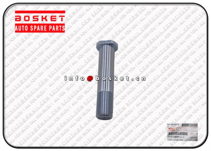 1-51789020-2 1517890202 Truck Chassis Parts Stab Rod Pin For ISUZU FVR34 6HK1