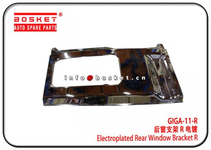 ISUZU EXR  GIGA-11-R GIGA11R Electroplated Rear Window Bracket R