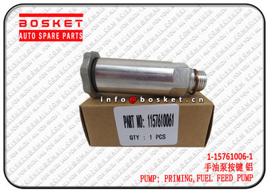 China 1-15761006-1 1157610061 Fuel Feed Pump Priming Pump For ISUZU FVR34 6HK1 supplier