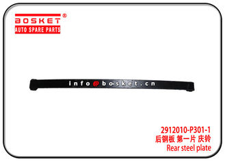 China Durable ISUZU 700P Rear Steel Plate 2912010-P301-1 2912010P3011 factory