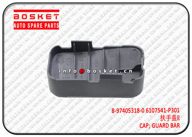 VC46  Guard Bar Cap Isuzu Body Parts 8974053180 6107541P301 8-97405318-0 6107541-P301
