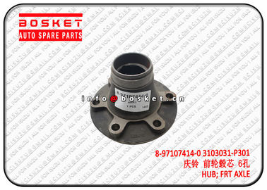 China Front Axle Hub Truck Chassis Parts For Isuzu 4HK1 NPR 8971074140 3103031P301 8-97107414-0 3103031-P301 factory