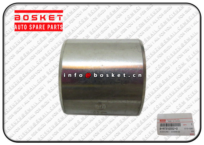 8-97310352-0 8973103520 Japanese Truck Parts Connecting Rod Bushing For ISUZU XD Parts supplier