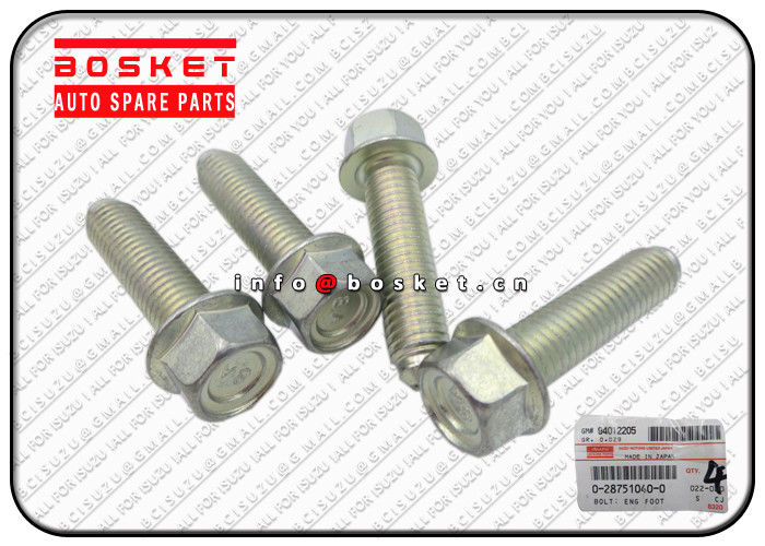ISUZU VC 46 0-28751040-0 0287510400 Engine Foot Bolt Isuzu Truck Accessories supplier