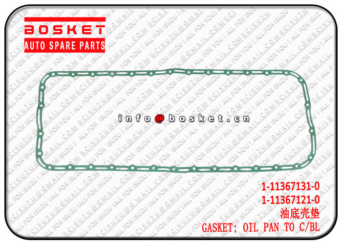 1-11367131-0 1-11367121-0 1113671310 1113671210 Oil Pan To Cylinder Block Gasket Suitable For ISUZU XE 6HK1 supplier