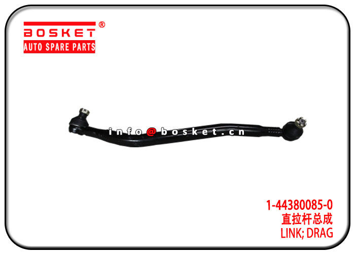 1-44380085-0 1443800850 Drag Link Suitable for ISUZU 6HK1 FVR34 supplier