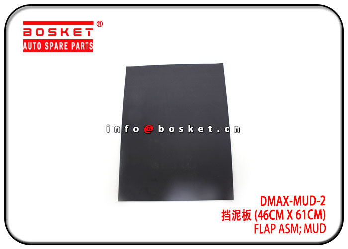 Durable Isuzu D-MAX Parts DMAX-MUD-2 DMAXMUD2 Mud Flap Assembly supplier