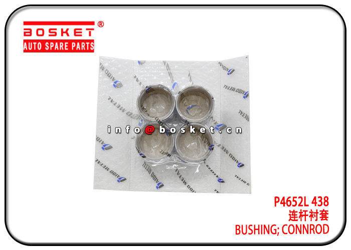 4JB1 4JB1T UM4JB1 P4652L 438 Connrod Bushing / ISUZU Spare Parts supplier