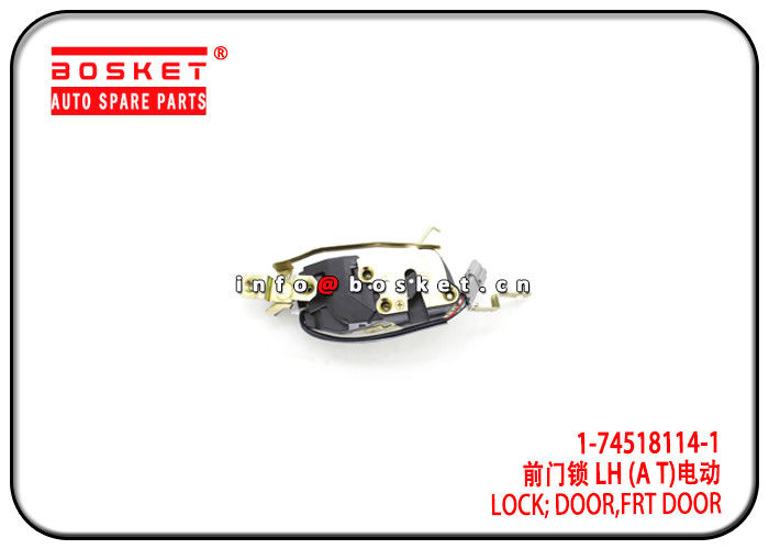 1-74518114-1 1745181141 Isuzu FVR Parts Front Door Lock For 6HK1 FVR34 supplier