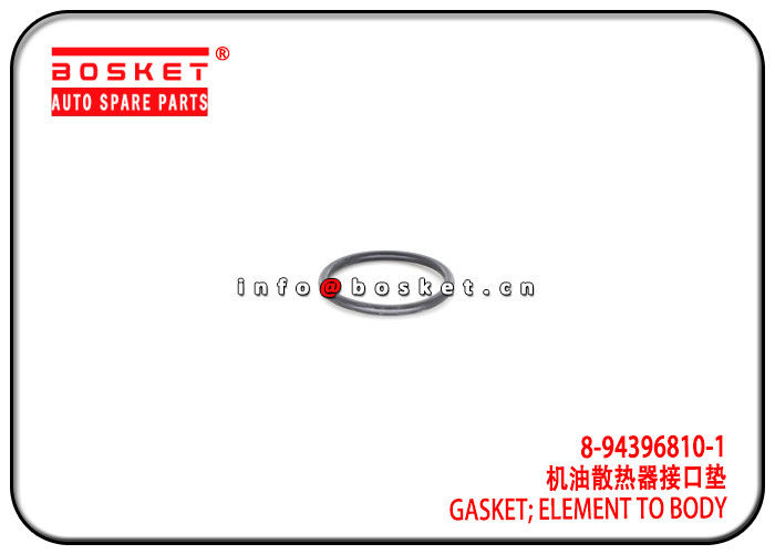 8-94396810-1 8943968101 Element To Body Gasket For ISUZU 6HE1 FSR FTR supplier