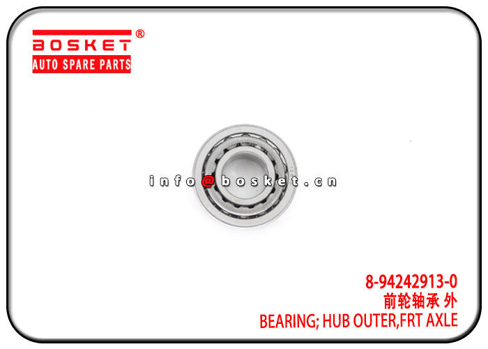 8-94242913-0 8942429130 Front Axle Hub Outer Bearing For ISUZU TFR supplier