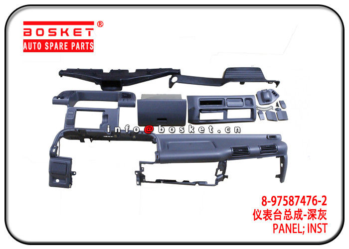 QKR NKR Isuzu NPR Parts 8-97587476-2 8975874762 Inst Panel supplier