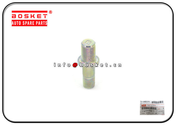 Front Axle Wheel Pin Truck Chassis Parts For ISUZU FSR33 1-42331132-1 1423311321 supplier