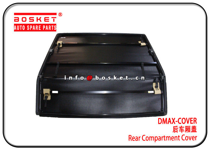 High Stable Isuzu Truck Spare Parts DMAX Rear Compartment Cover supplier