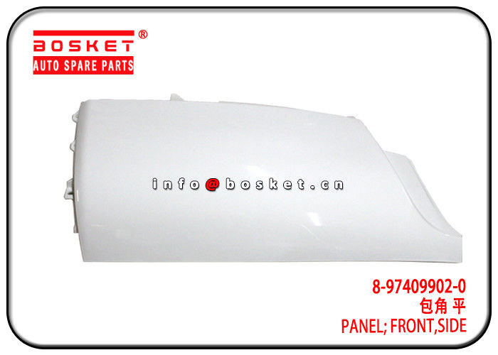 6UZ1 FVR FRR Isuzu Body Parts 8-97409902-0 8974099020 Side Front Panel  RH